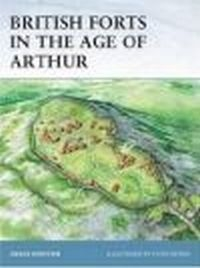 British Forts in the Age of Arthur (F.#80)