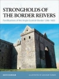 Strongholds of the Border Reivers (F.#70)