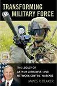 Transforming Military Force