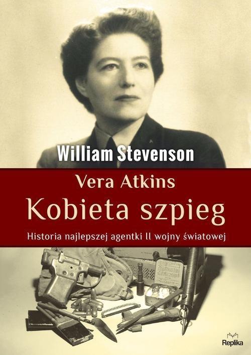 Vera Atkins - Kobieta Szpieg